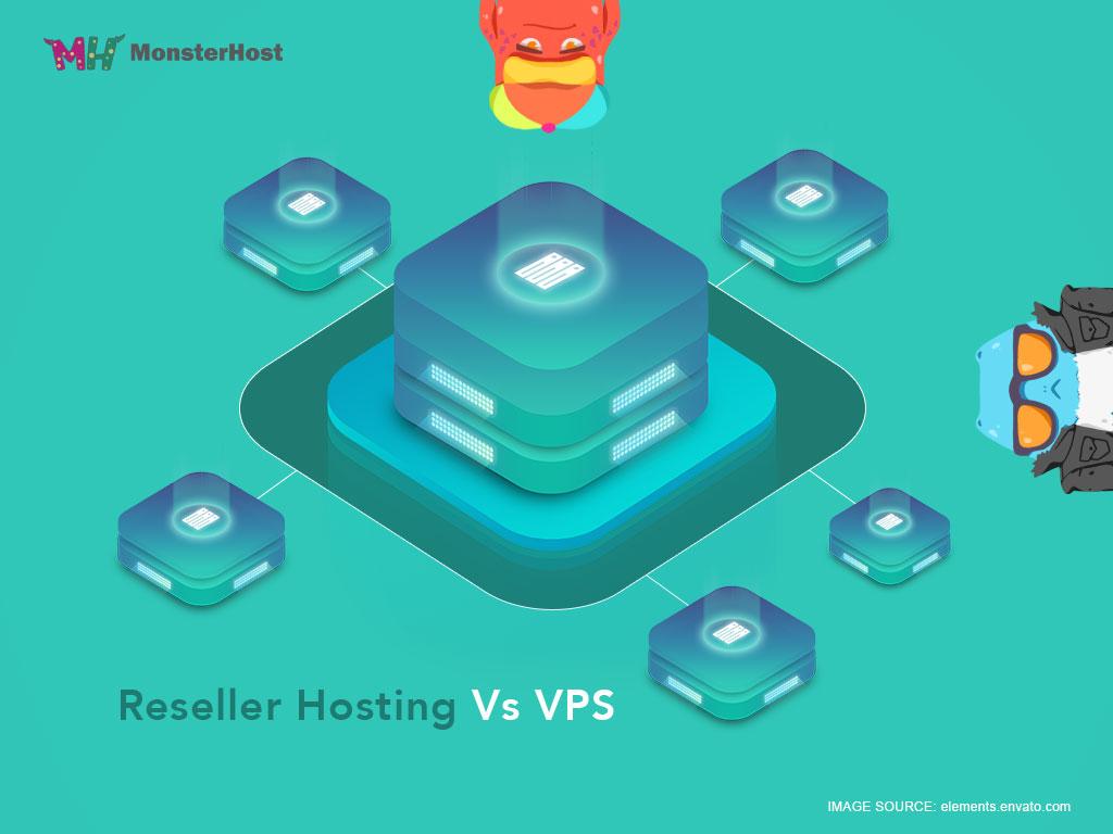 Reseller Hosting versus VPS