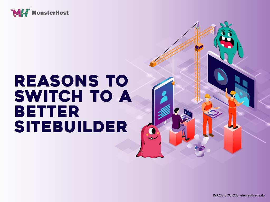 Four Reasons to switch to a Better Site-Builder - Image #1