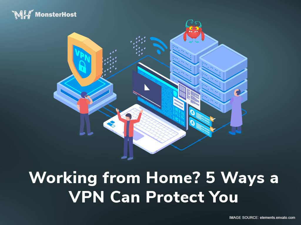 Working from Home? 5 Ways a VPN Can Protect You - Image #1