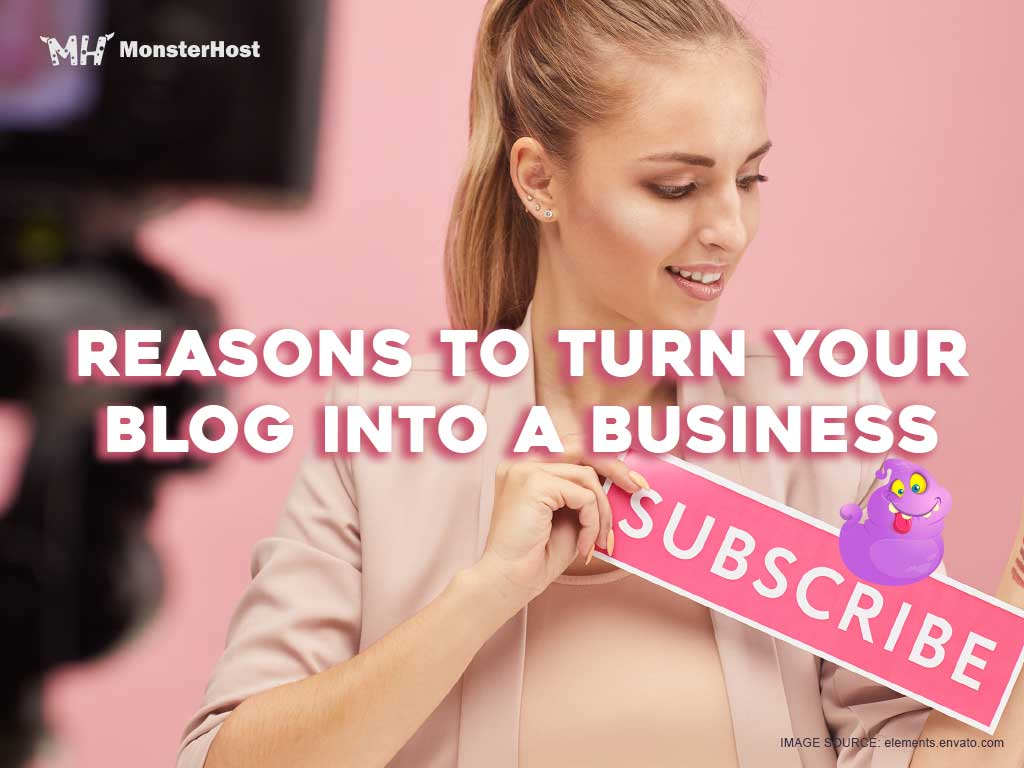 5 Reasons to Turn Your Blog into a Business - Image #1